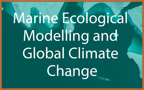 Marine Ecological Modelling and Global Change